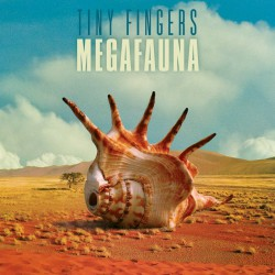 PEL_067_Tiny_Fingers_Megafauna_small