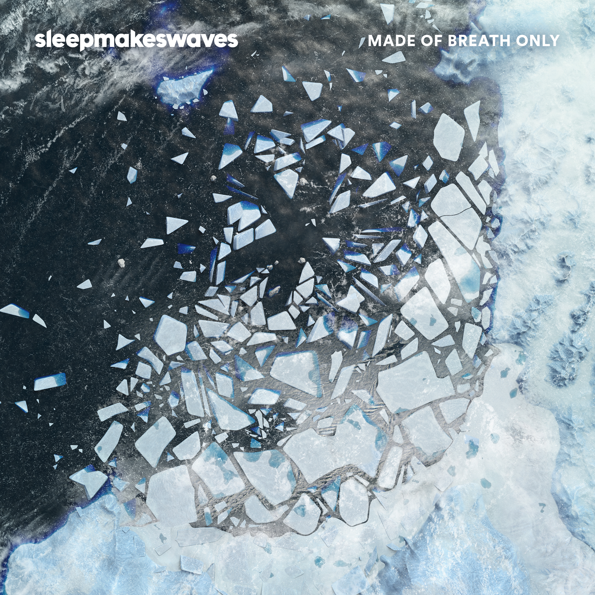 Sleepmakeswaves LP - Made of Breath Only